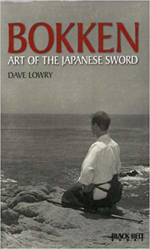 Bokken: Art of the Japanese Sword